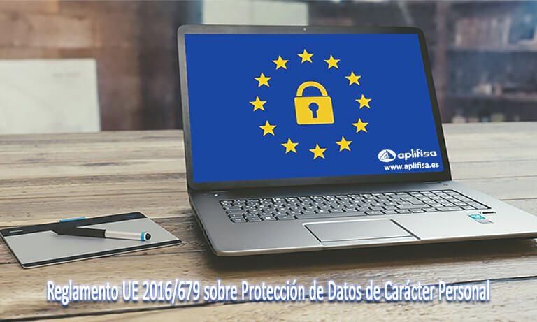 Reglamento UE 2016/679 sobre Protección de Datos de Carácter Personal